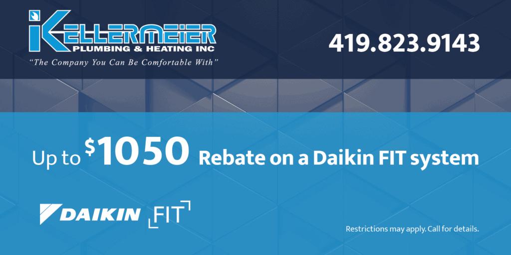 1050 Rebate on Daikin FIT System